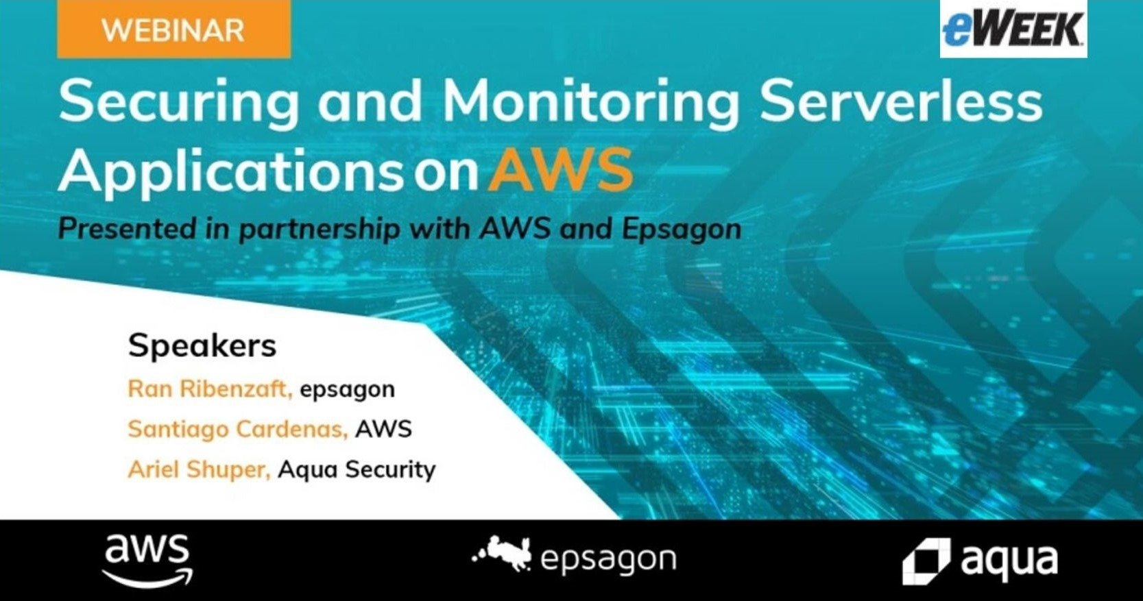 Securing and Monitoring Serverless Applications on AWS Securing and Monitoring Serverless Applications on AWS