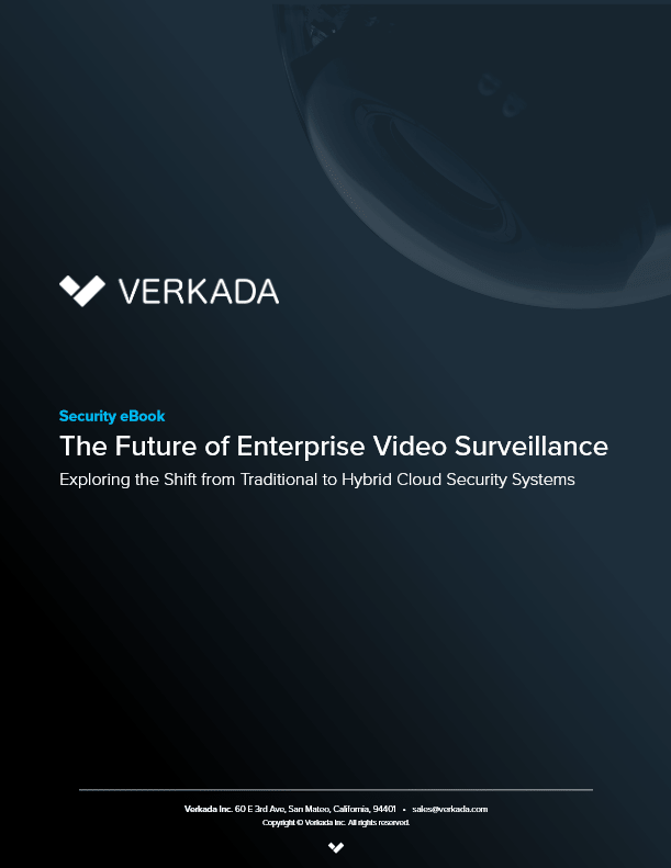The Future of Enterprise Video Surveillance -TechProspect The Future of Enterprise Video Surveillance -TechProspect
