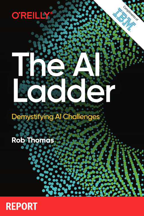 The AI Ladder – Demystifying AI Challenges -TechProspect The AI Ladder – Demystifying AI Challenges -TechProspect