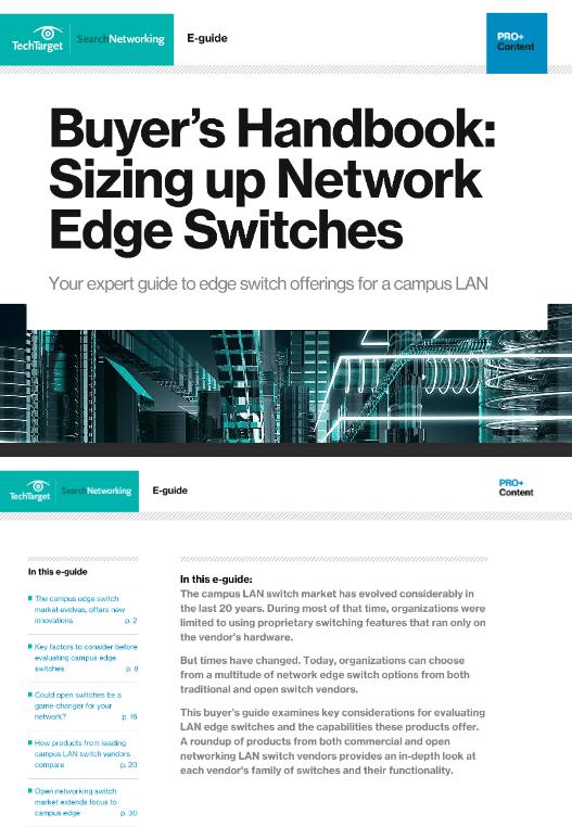 Buyers Handbook Sizing up Network Edge Switches -TechProspect Buyers Handbook Sizing up Network Edge Switches -TechProspect