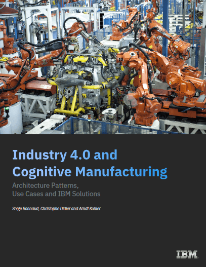 The Next Revolution is Smart- Introducing Industry 4.0 and Cognitive Manufacturing -TechProspect The Next Revolution is Smart- Introducing Industry 4.0 and Cognitive Manufacturing -TechProspect
