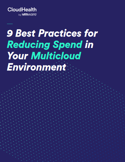 9 Best Practices for Reducing Spend in Your Multicloud Environment -TechProspect 9 Best Practices for Reducing Spend in Your Multicloud Environment -TechProspect