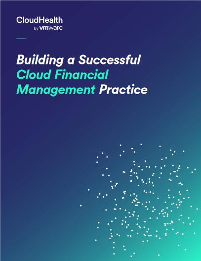 Building a Successful Cloud Financial Management Practice -TechProspect Building a Successful Cloud Financial Management Practice -TechProspect