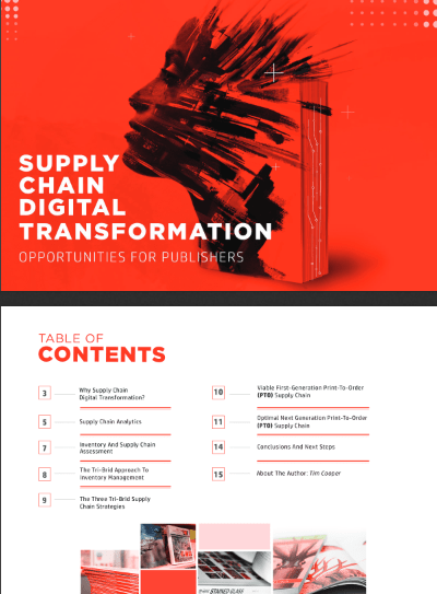 Supply Chain Digital Transformation Opportunities for Publishers -TechProspect Supply Chain Digital Transformation Opportunities for Publishers -TechProspect
