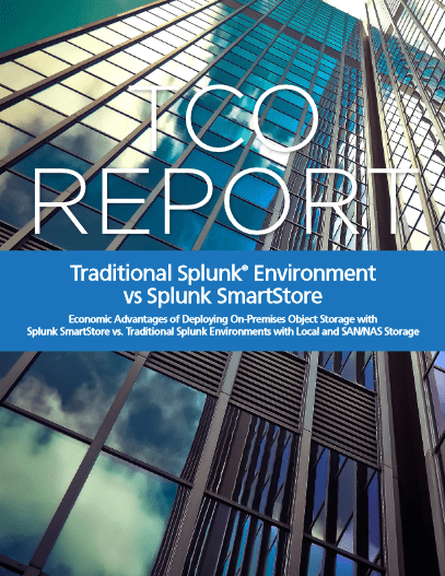 TCO Report- Traditional Splunk Environment vs Splunk SmartStore -TechProspect TCO Report- Traditional Splunk Environment vs Splunk SmartStore -TechProspect