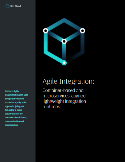 Agile Integration: Container Based and Microservices-aligned Lightweight Integration Runtimes -TechProspect Agile Integration: Container Based and Microservices-aligned Lightweight Integration Runtimes -TechProspect
