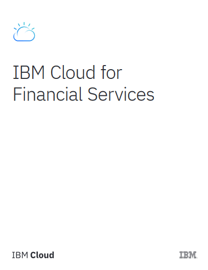 IBM Cloud for Financial Services -TechProspect IBM Cloud for Financial Services -TechProspect