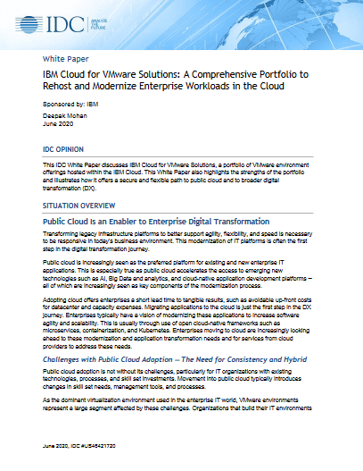IBM Cloud for VMware Solutions: A Comprehensive Portfolio to Rehost and Modernize Enterprise Workloads in the Cloud -TechProspect IBM Cloud for VMware Solutions: A Comprehensive Portfolio to Rehost and Modernize Enterprise Workloads in the Cloud -TechProspect