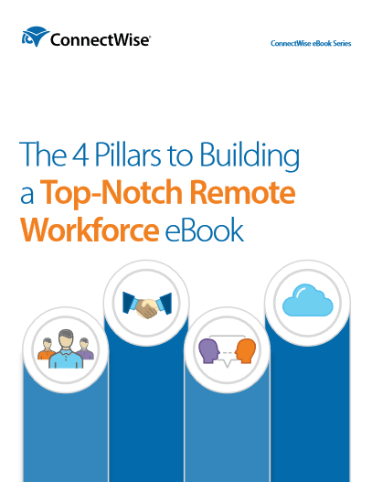The 4 Pillars to Building a Top-Notch Remote Workforce eBook -TechProspect The 4 Pillars to Building a Top-Notch Remote Workforce eBook -TechProspect