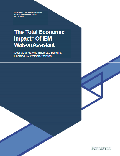 The Total Economic Impact Of IBM Watson Assistant – Cost Savings And Business Benefits Enabled By Watson Assistant -TechProspect The Total Economic Impact Of IBM Watson Assistant – Cost Savings And Business Benefits Enabled By Watson Assistant -TechProspect