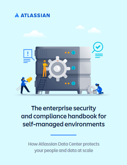 The Enterprise Security and Compliance Handbook for Self Managed Environments -TechProspect The Enterprise Security and Compliance Handbook for Self Managed Environments -TechProspect