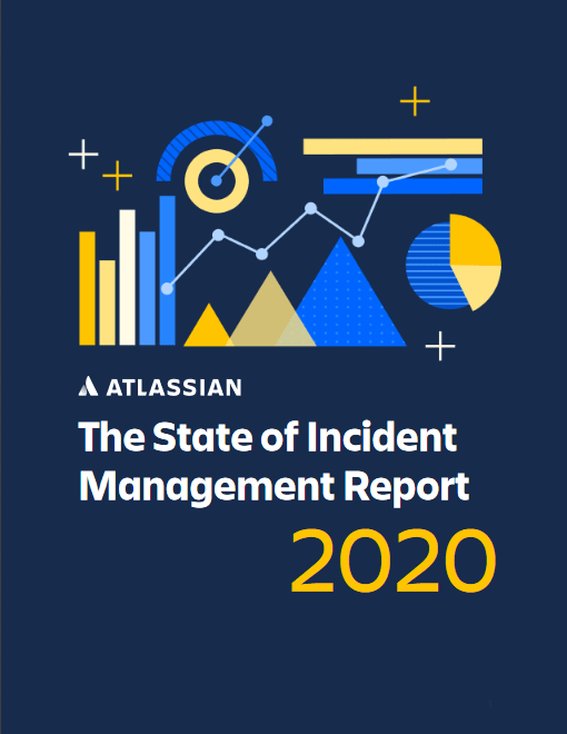 The State of Incident Management Report 2020 -TechProspect The State of Incident Management Report 2020 -TechProspect