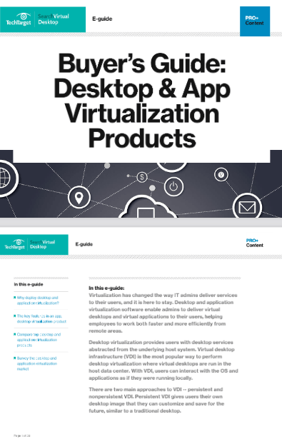 Buyer's Guide: Desktop and App Virtualization Products -TechProspect Buyer's Guide: Desktop and App Virtualization Products -TechProspect