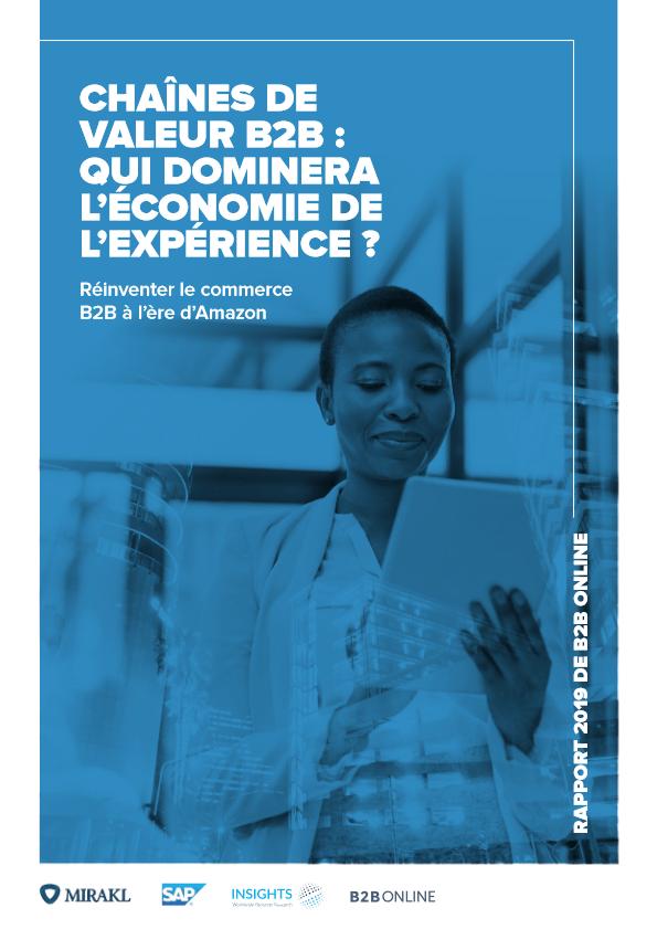 Chaines de valeur du B2B qui maitrisera l'economie de l'experience? (French) -TechProspect Chaines de valeur du B2B qui maitrisera l'economie de l'experience? (French) -TechProspect