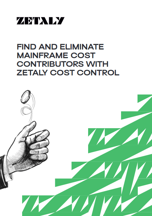 Find and Eliminate Mainframe Cost Contributors With Zetaly Cost Control -TechProspect Find and Eliminate Mainframe Cost Contributors With Zetaly Cost Control -TechProspect