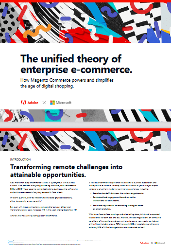 The Unified Theory of Enterprise e-Commerce -TechProspect The Unified Theory of Enterprise e-Commerce -TechProspect