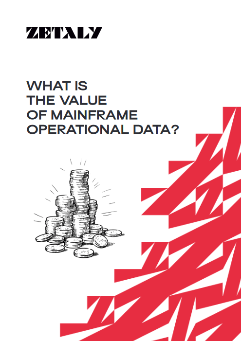 What is the Value of Mainframe Operational Data? -TechProspect What is the Value of Mainframe Operational Data? -TechProspect