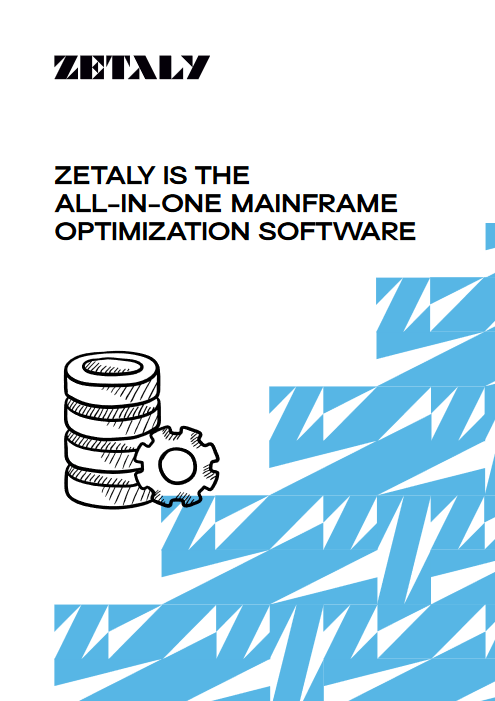 Zetaly is the All In One Mainframe Optimization Software -TechProspect Zetaly is the All In One Mainframe Optimization Software -TechProspect