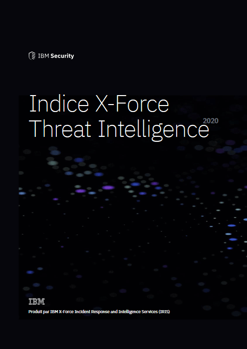 Indice X-Force Threat Intelligence -TechProspect Indice X-Force Threat Intelligence -TechProspect