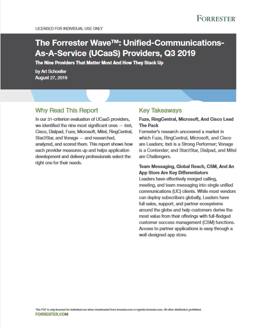 The Forrester Wave Unified-Communications-As-A-Service (UCaaS) Providers, Q3 2019 -TechProspect The Forrester Wave Unified-Communications-As-A-Service (UCaaS) Providers, Q3 2019 -TechProspect