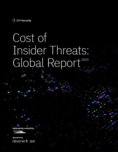 Cost of Insider Threats: Global Report 2020 -TechProspect Cost of Insider Threats: Global Report 2020 -TechProspect