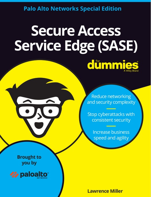 Secure Access Service Edge SASE for Dummies -TechProspect Secure Access Service Edge SASE for Dummies -TechProspect