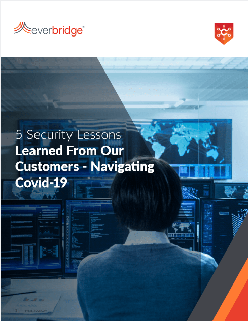 5 Security Lessons Learned From Our Customers – Navigating Covid-19 -TechProspect 5 Security Lessons Learned From Our Customers – Navigating Covid-19 -TechProspect