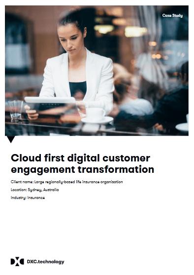 Cloud First Digital Customer Engagement Transformation -TechProspect Cloud First Digital Customer Engagement Transformation -TechProspect