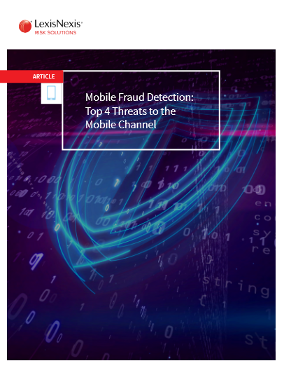 Mobile Fraud Detection Top 4 Threats to the Mobile Channel -TechProspect Mobile Fraud Detection Top 4 Threats to the Mobile Channel -TechProspect