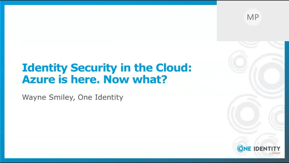 On demand Webcast Identity Security in the Cloud Azure is here Now what -TechProspect On demand Webcast Identity Security in the Cloud Azure is here Now what -TechProspect