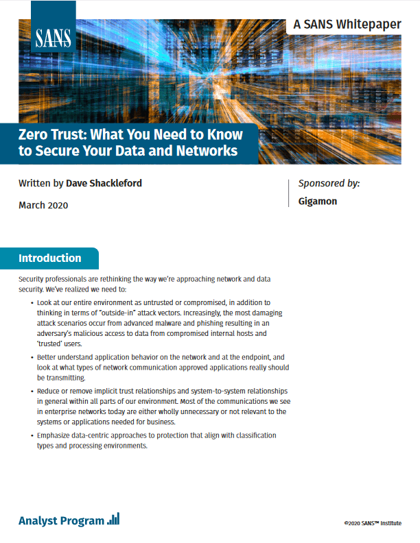 SANS Report Zero Trust What You Need to Know to Secure Your Data and Networks -TechProspect SANS Report Zero Trust What You Need to Know to Secure Your Data and Networks -TechProspect