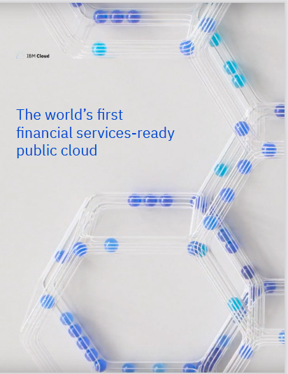The world's first financial services-ready public cloud -TechProspect The world's first financial services-ready public cloud -TechProspect