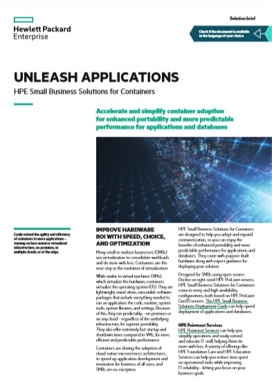 Unleash Applications – HPE Small Business Solutions for Containers -TechProspect Unleash Applications – HPE Small Business Solutions for Containers -TechProspect