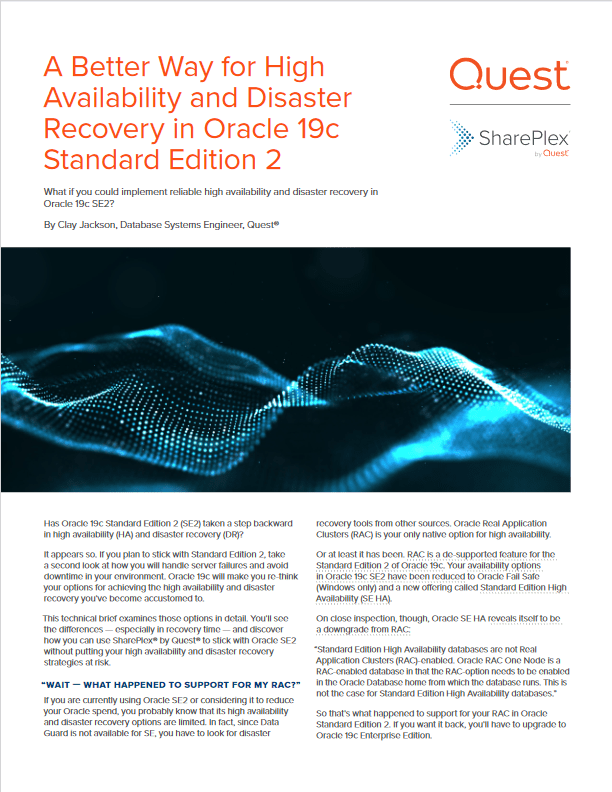 A Better Way for High Availability and Disaster Recovery in Oracle 19c Standard Edition 2 -TechProspect A Better Way for High Availability and Disaster Recovery in Oracle 19c Standard Edition 2 -TechProspect