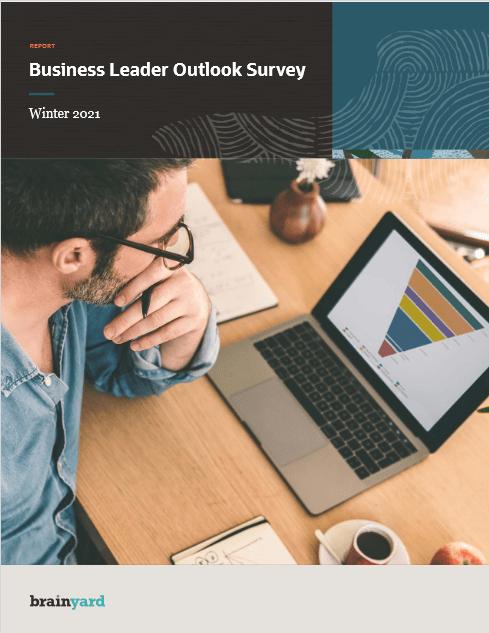 Business Leader Outlook Survey – Winter 2021 -TechProspect Business Leader Outlook Survey – Winter 2021 -TechProspect