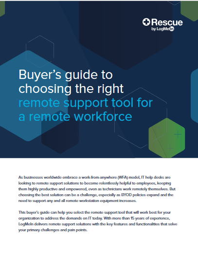 Buyer's Guide to Choosing the Right Remote Support Tool for a Remote Workforce -TechProspect Buyer's Guide to Choosing the Right Remote Support Tool for a Remote Workforce -TechProspect