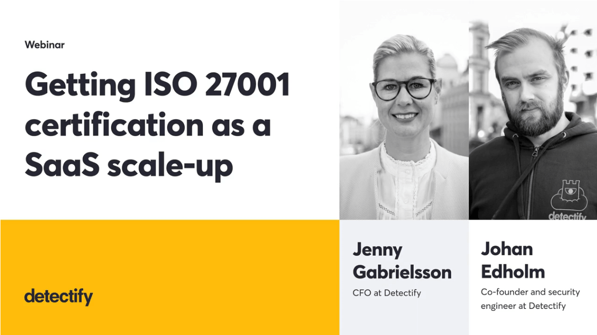 Detectify's ISO 27001 certification use case and guide for SaaS companies -TechProspect Detectify's ISO 27001 certification use case and guide for SaaS companies -TechProspect
