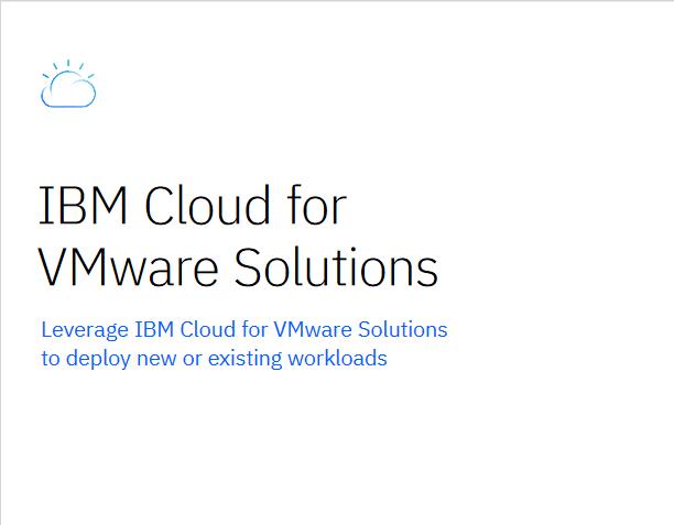 IBM Cloud for VMware Solutions -TechProspect IBM Cloud for VMware Solutions -TechProspect