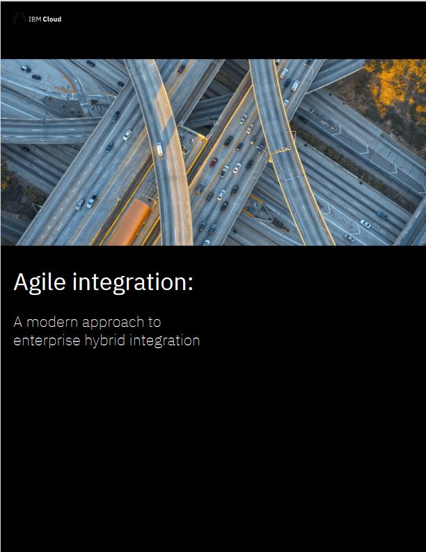 Agile Integration: A Modern Approach to Enterprise Hybrid Integration -TechProspect Agile Integration: A Modern Approach to Enterprise Hybrid Integration -TechProspect