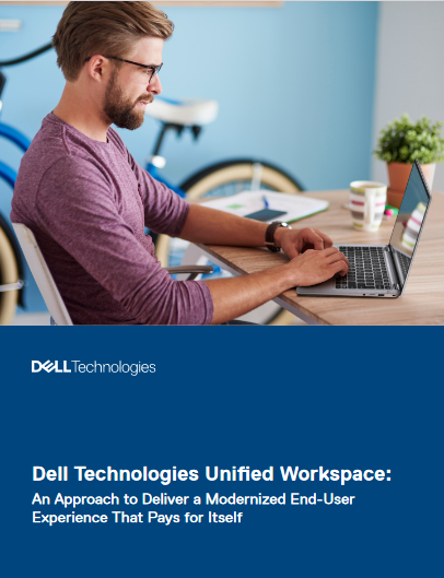 Dell Technologies Unified Workspace -TechProspect Dell Technologies Unified Workspace -TechProspect