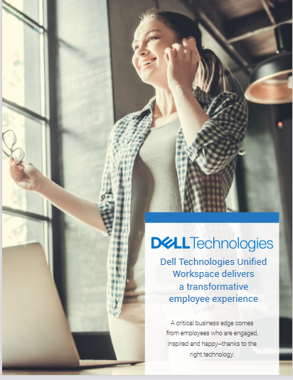 Dell Technologies Unified Workspace Delivers a Transformative Employee Experience -TechProspect Dell Technologies Unified Workspace Delivers a Transformative Employee Experience -TechProspect