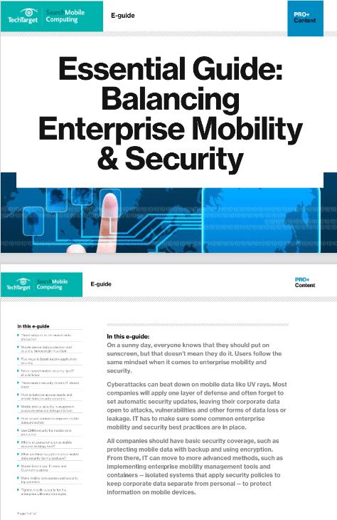 Essential Guide: Balancing Enterprise Mobility and Security -TechProspect Essential Guide: Balancing Enterprise Mobility and Security -TechProspect