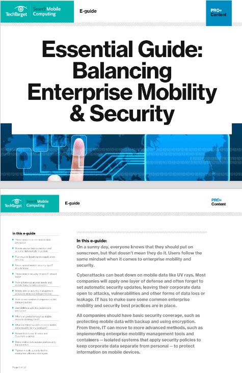 Essential Guide Balancing Enterprise Mobility and Security -TechProspect Essential Guide Balancing Enterprise Mobility and Security -TechProspect