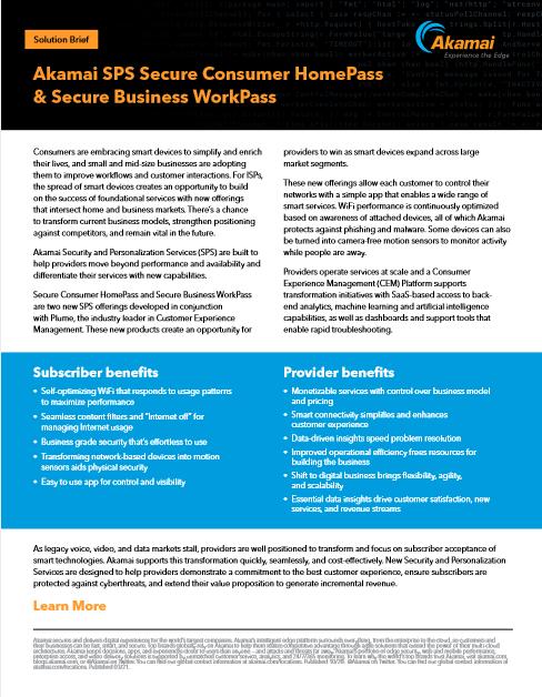 Akamai SPS Secure Consumer HomePass and Secure Business WorkPass -TechProspect Akamai SPS Secure Consumer HomePass and Secure Business WorkPass -TechProspect