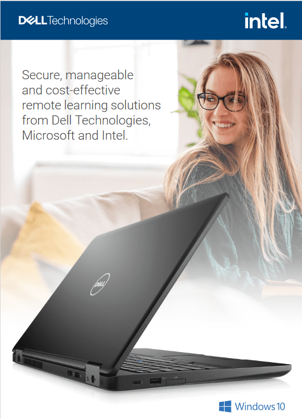 Secure Manageable and Cost Effective Remote Learning Solutions From Dell Technologies Microsoft and Intel -TechProspect Secure Manageable and Cost Effective Remote Learning Solutions From Dell Technologies Microsoft and Intel -TechProspect
