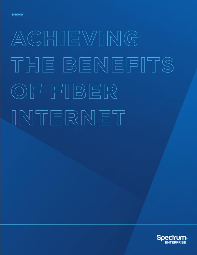 Achieving the Benefits of Fiber Internet -TechProspect Achieving the Benefits of Fiber Internet -TechProspect