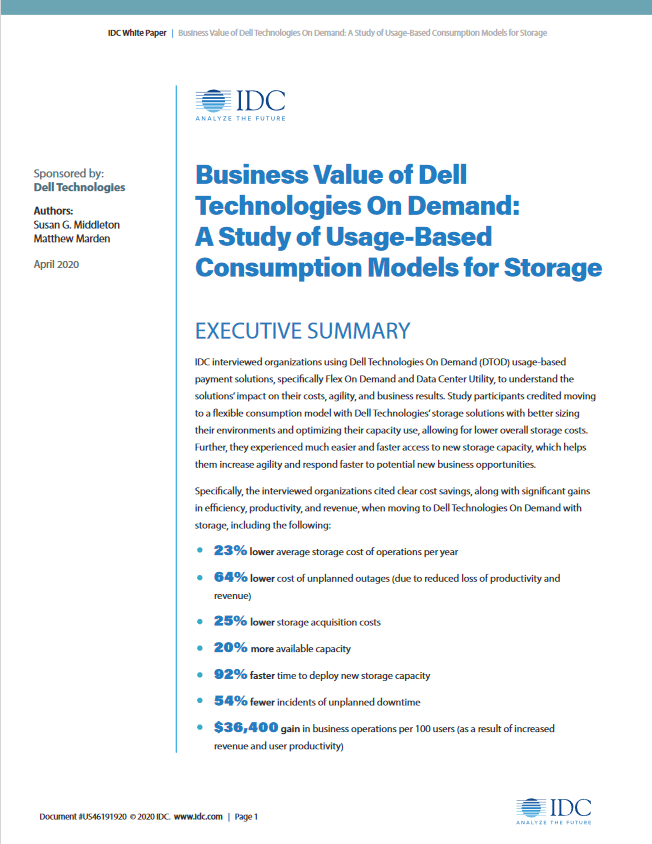 Business Value of Dell Technologies On Demand: A Study of Usage-Based Consumption Models for Storage -TechProspect Business Value of Dell Technologies On Demand: A Study of Usage-Based Consumption Models for Storage -TechProspect
