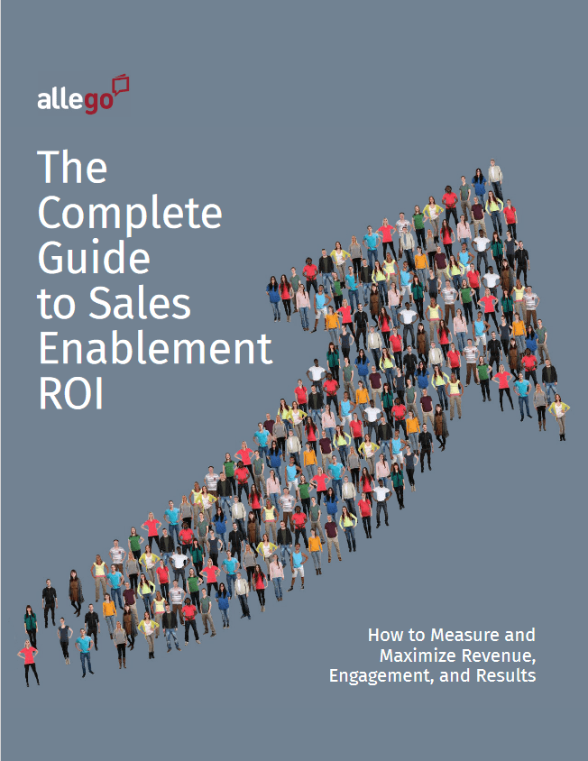 The Complete Guide to Sales Enablement ROI -TechProspect The Complete Guide to Sales Enablement ROI -TechProspect